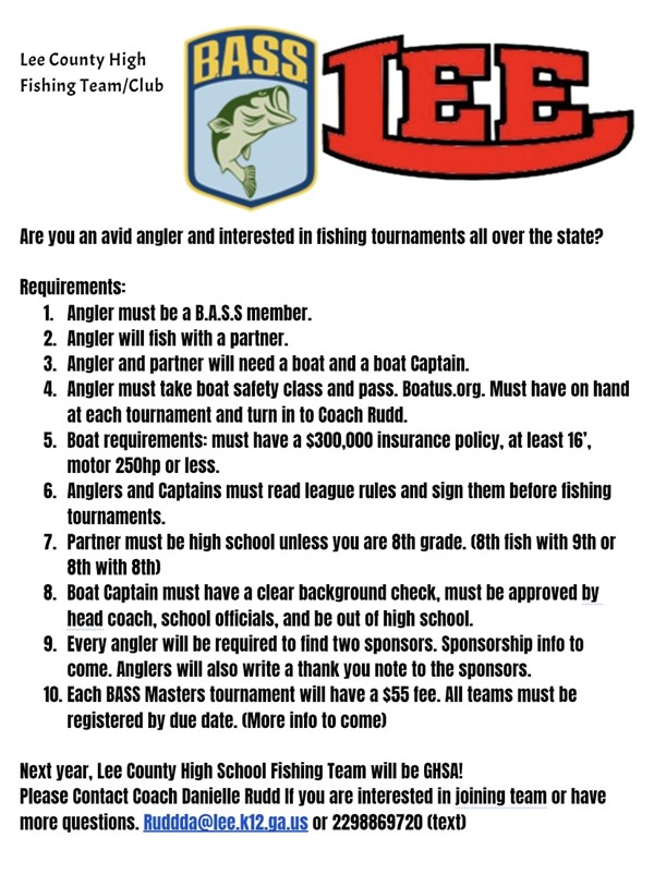 See the rules for the new LCHS Fishing Team